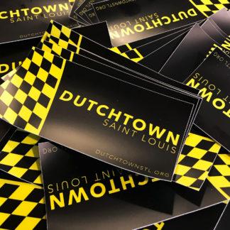 Dutchtown bumper sticker.