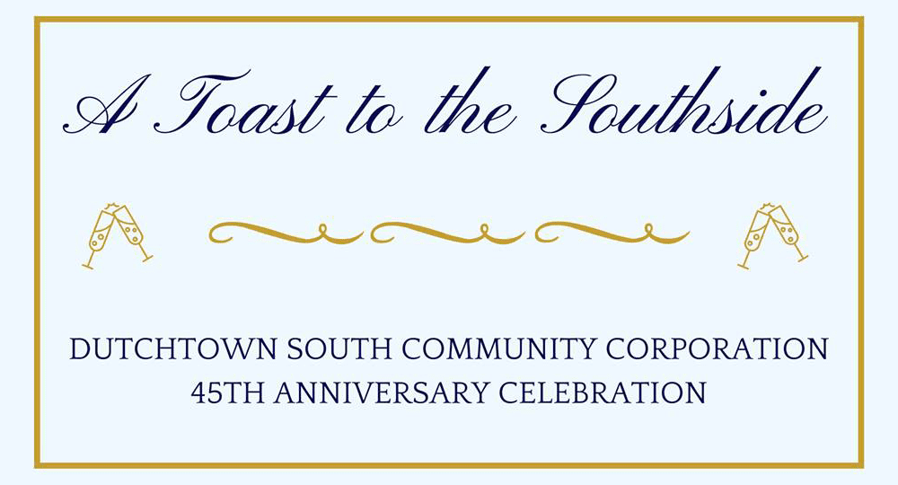 A Toast to the Southside: Dutchtown South Community Corporation's 45th Anniversary Celebration