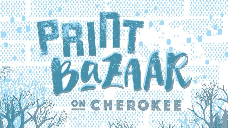 Print Bazaar on Cherokee
