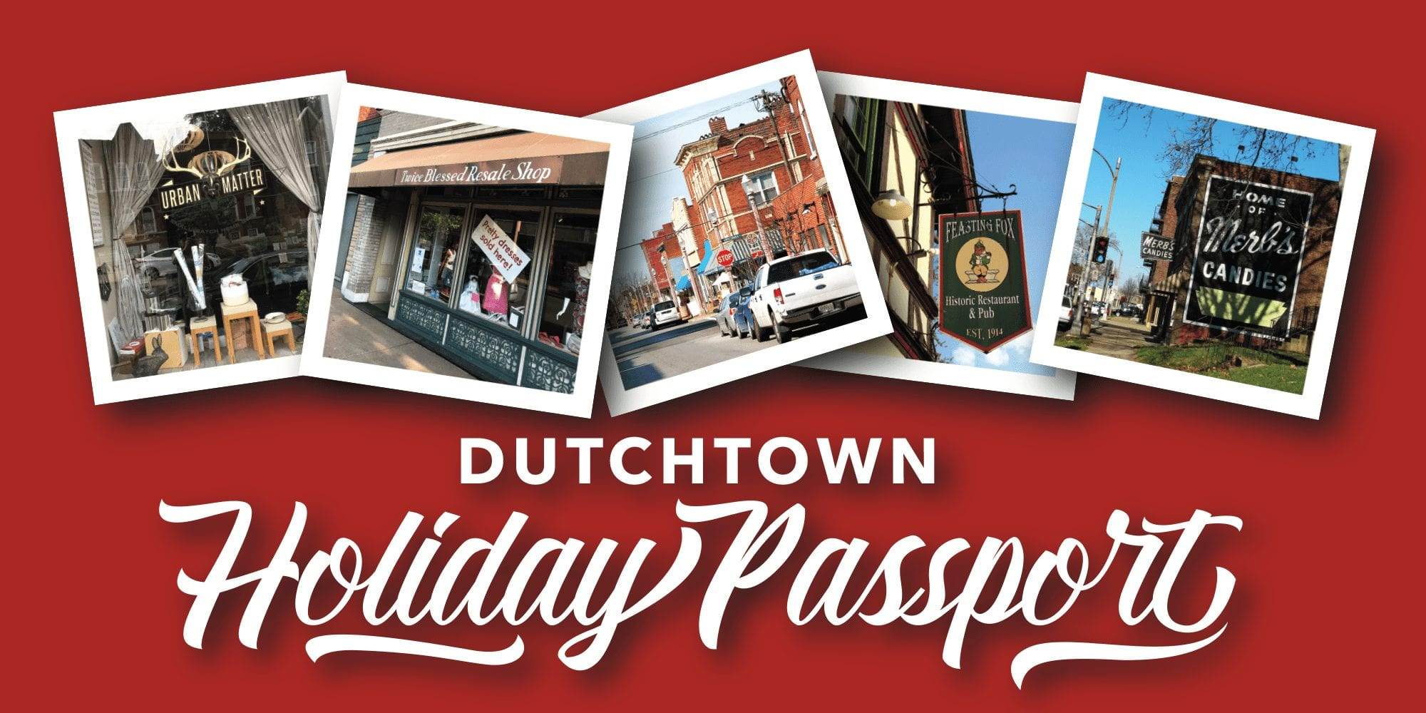 Dutchtown Holiday Passport.