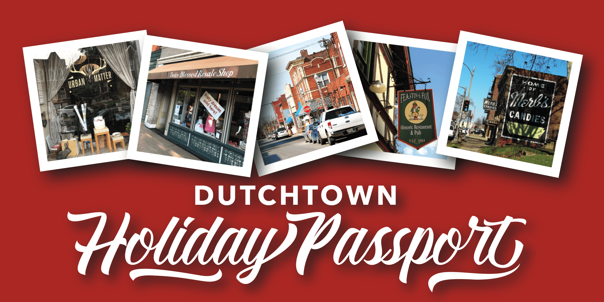 Dutchtown Holiday Passport.