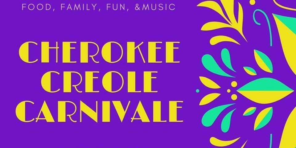 Cherokee Creole Carnivale