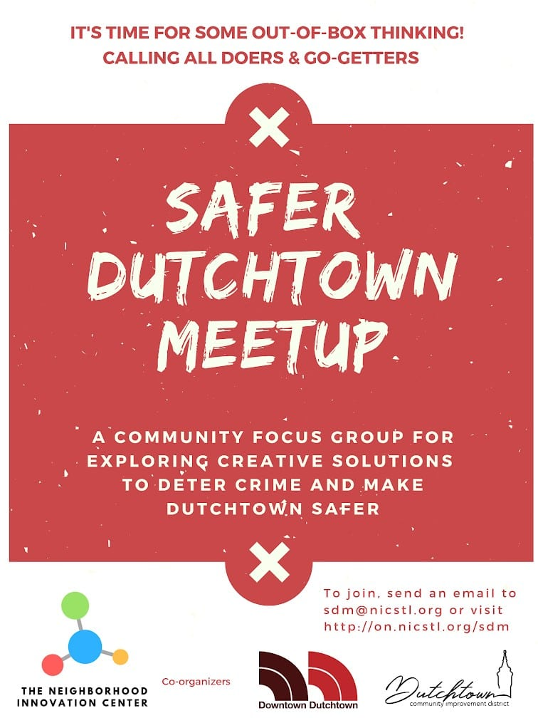 Safer Dutchtown Meetup