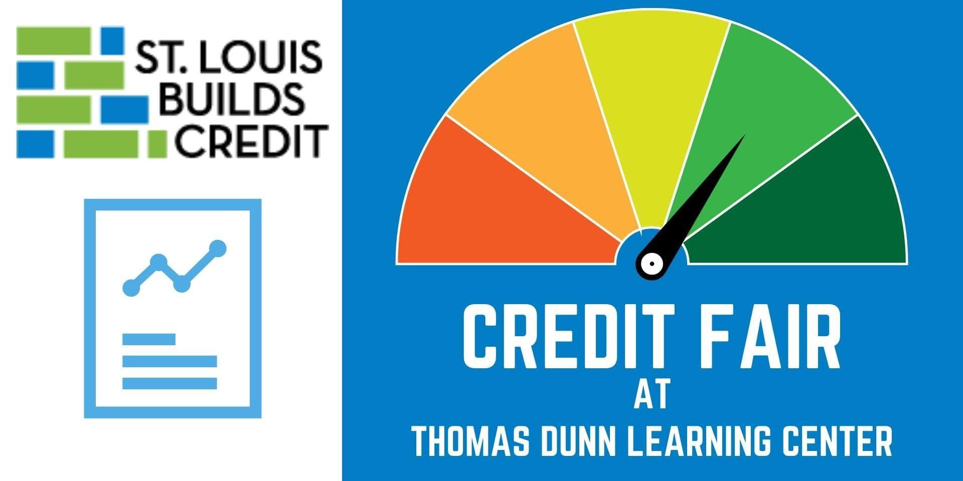 St. Louis Builds Credits Credit Fair at Thomas Dunn Learning Center.