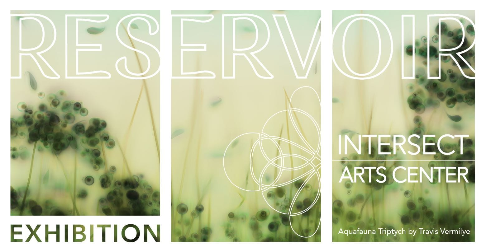 Reservoir exhibition at Intersect Arts Center.