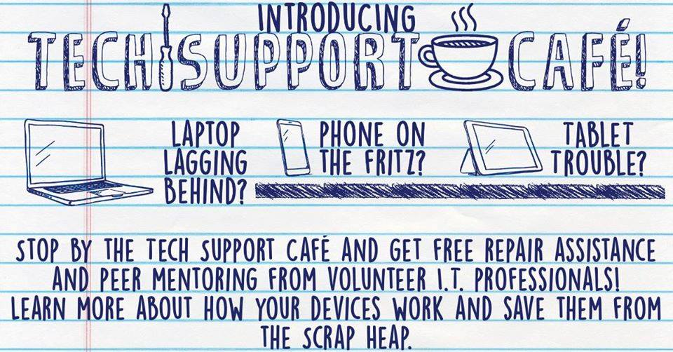 Tech Support Cafe at Thomas Dunn Learning Center.